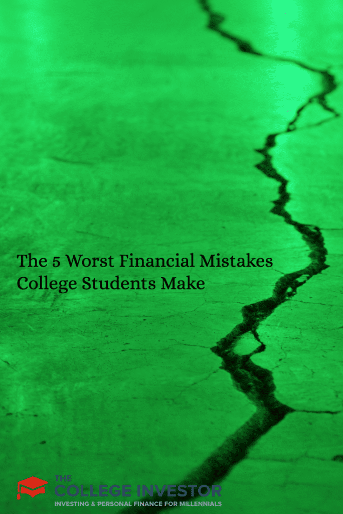The 5 Worst Financial Mistakes College Students Make