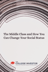 The Middle Class and How You Can Change Your Social Status