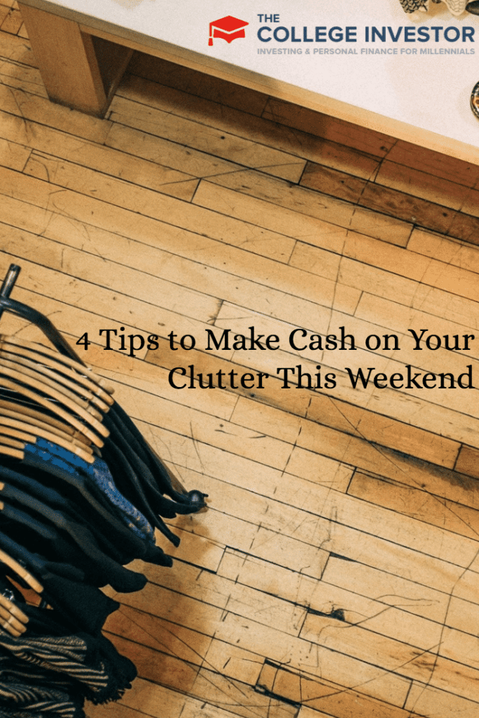 4 Tips to Make Cash on Your Clutter This Weekend