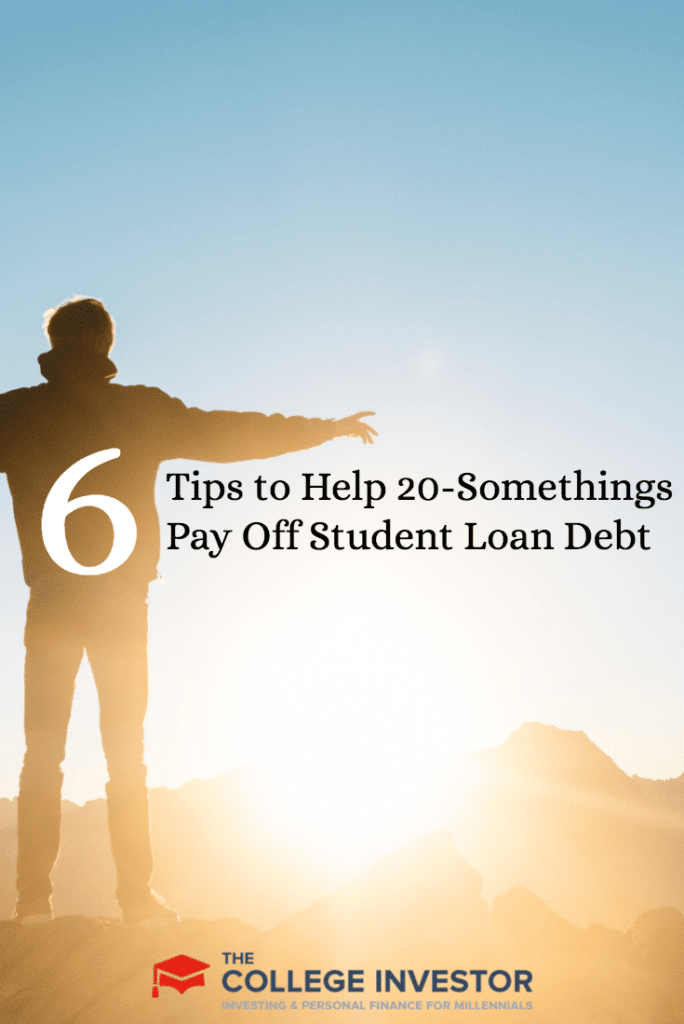 6 Tips to Help 20-Somethings Pay Off Student Loan Debt
