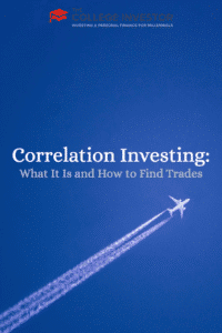Correlation Investing: What It Is and How to Find Trades