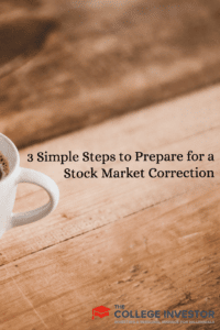3 Simple Steps to Prepare for a Stock Market Correction