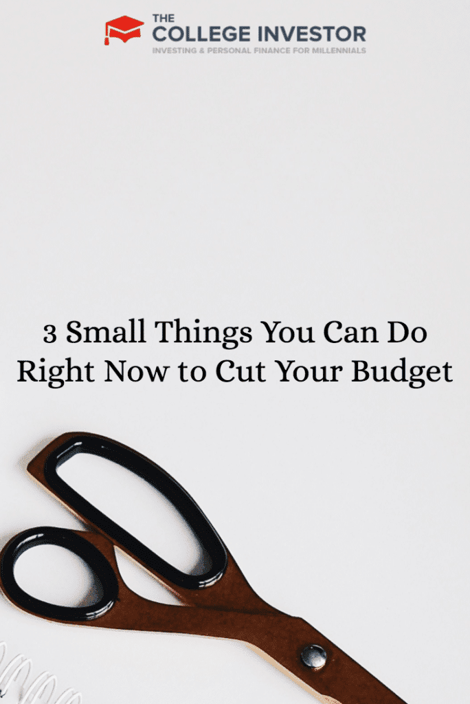 3 Small Things You Can Do Right Now to Cut Your Budget
