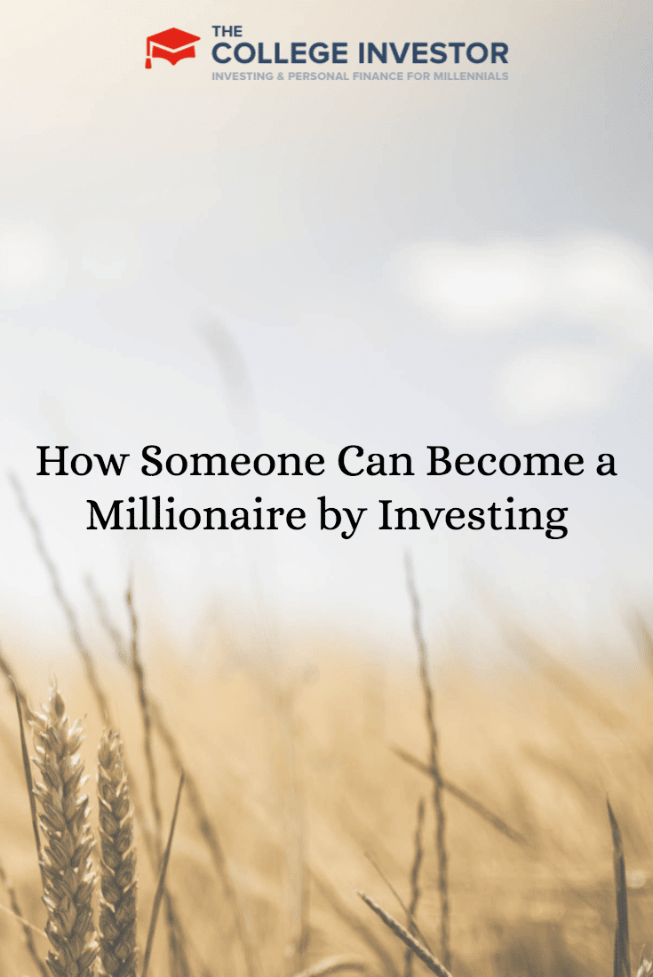 One Click Loan >> How Someone Can Become a Millionaire by Investing