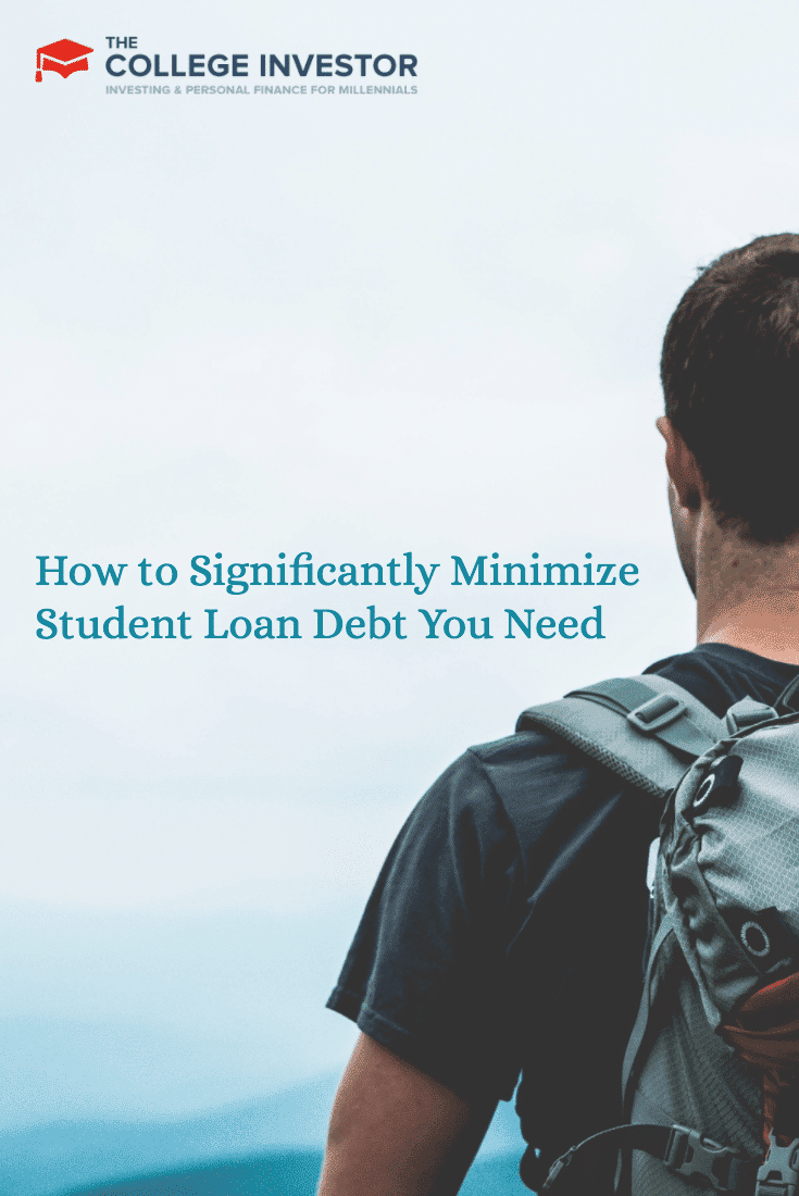 How to Significantly Minimize Student Loan Debt You Need