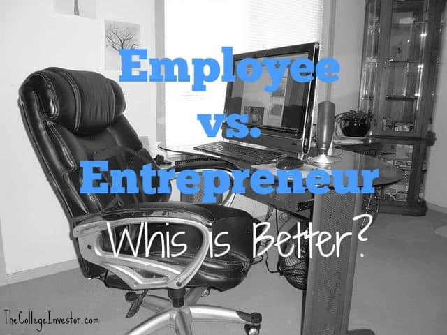 is it better to be an entrepreneur or an employee