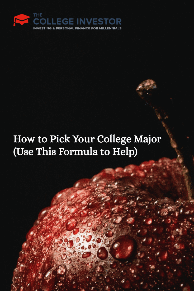 How to Pick Your College Major (Use This Formula to Help)