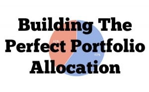 perfect portfolio allocation
