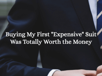 """Buying My First """"Expensive"""" Suit Was Totally Worth the Money"""