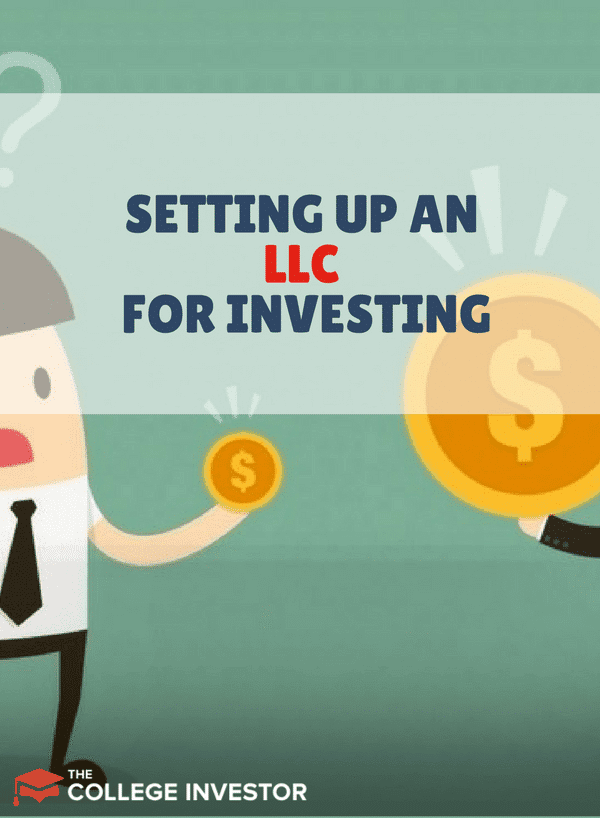 Setting Up An Llc For Investing Why And Where To Start