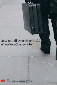How to Roll Over Your 401(k) When You Change Jobs