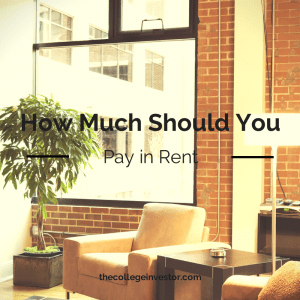 How Much Should You Pay In Rent
