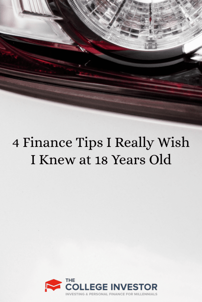 4 Finance Tips I Really Wish I Knew at 18 Years Old