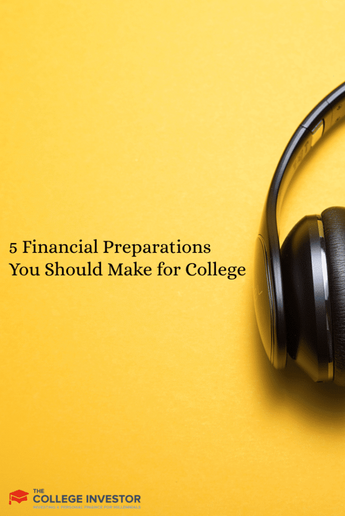 5 Financial Preparations You Should Make for College
