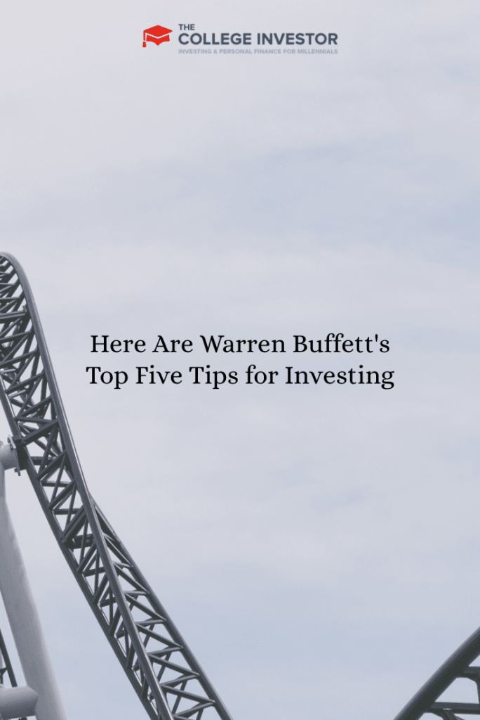 Here Are Warren Buffett's Top Five Tips for Investing