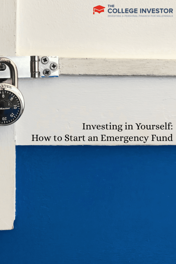 Investing in Yourself: How to Start an Emergency Fund