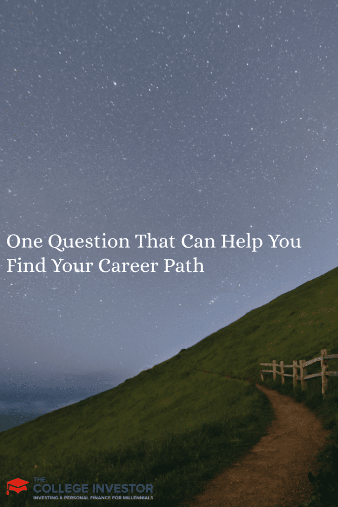 One Question That Can Help You Find Your Career Path