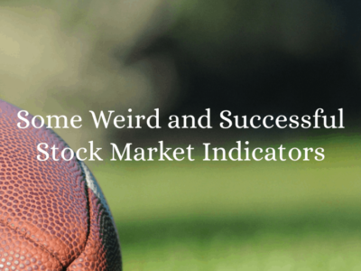 Some Weird and Successful Stock Market Indicators