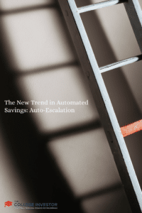 The New Trend in Automated Savings: Auto-Escalation