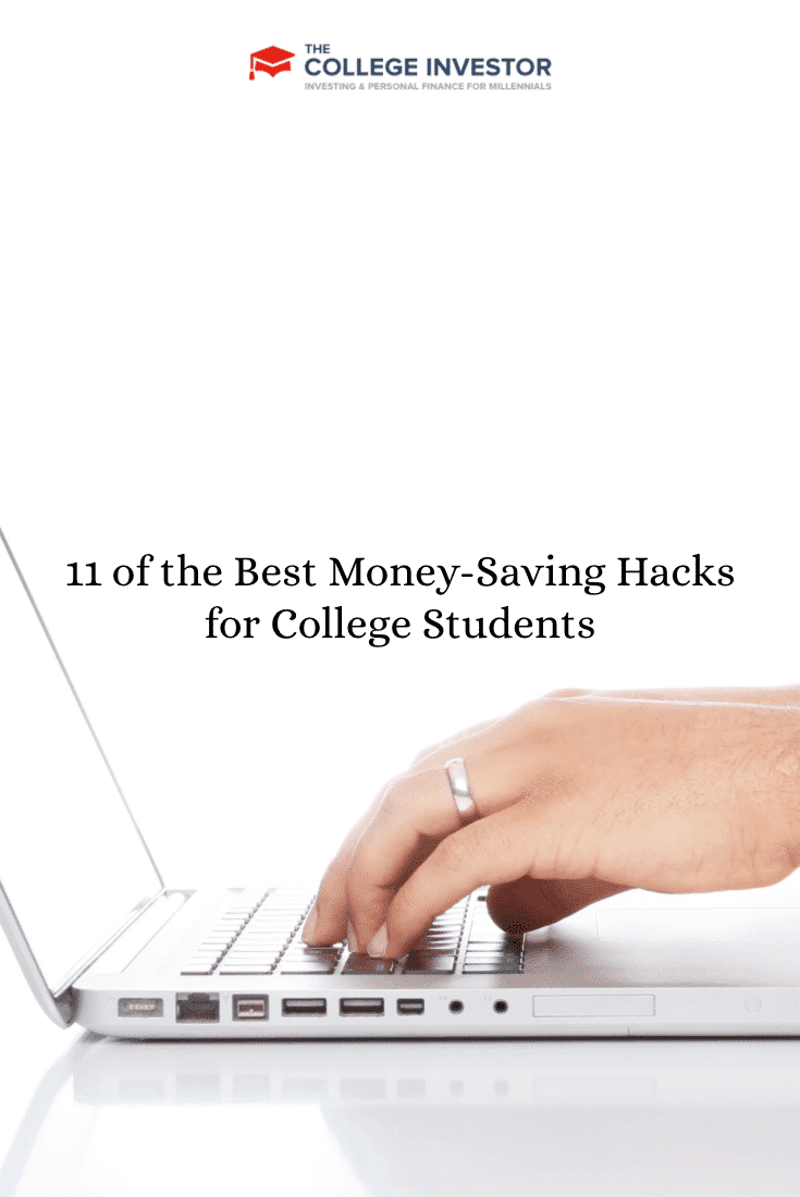 11 of the Best Money-Saving Hacks for College Students