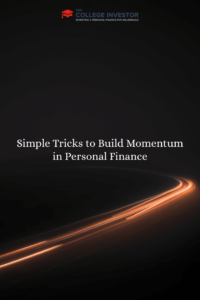 Simple Tricks to Build Momentum in Personal Finance