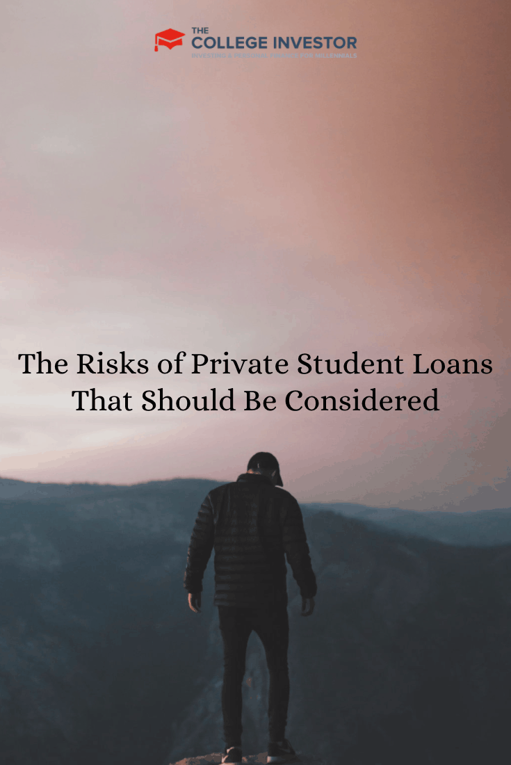 The Risks of Private Student Loans That Should Be Considered
