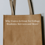 Why Costco Is Great for College Students: Services and More!