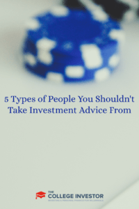 5 Types of People You Shouldn't Take Investment Advice From
