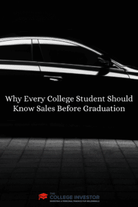 Why Every College Student Should Know Sales Before Graduation
