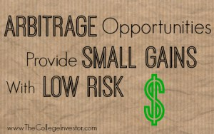 Arbitrage Opportunities Provide Small Gains with Low Risk