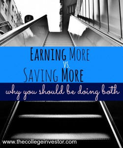 Which is better earning more or saving more? Here's why you should be doing both!