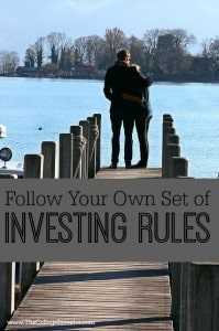 Follow Your Own Set of Investing Rules