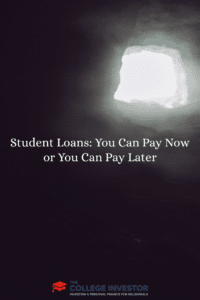 Student Loans: You Can Pay Now or You Can Pay Later