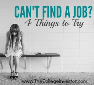 Can't Find a Job? Here are four things that can help.
