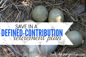 Save In a Defined Contribution Retirement Plan