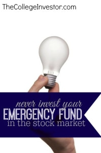 You Should Never Invest Your Emergency Fund in the Stock Market. Here's Why.