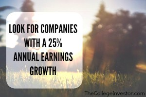 Look for a Company with a 25% Annual Earnings Growth