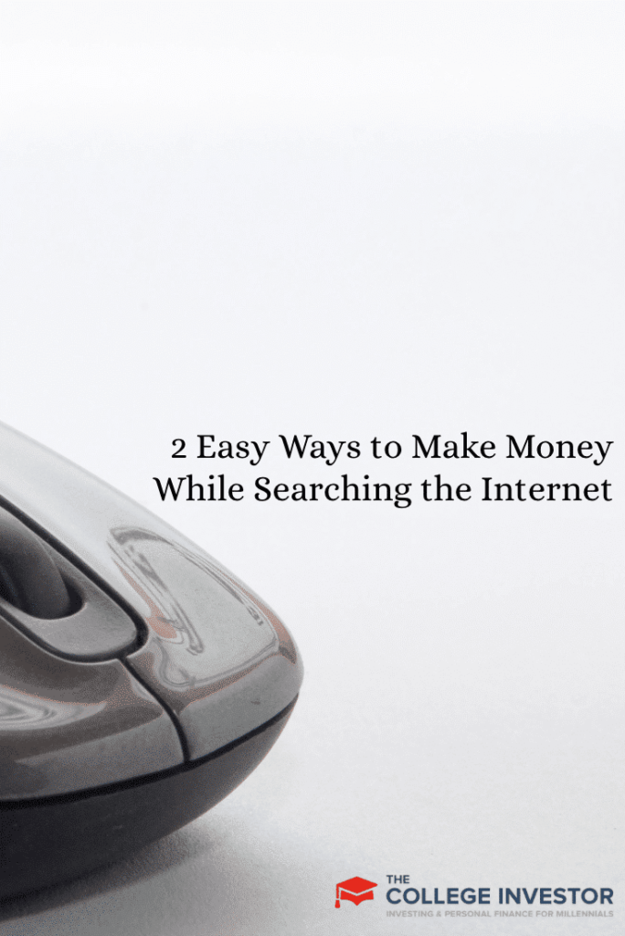 2 Easy Ways to Make Money While Searching the Internet