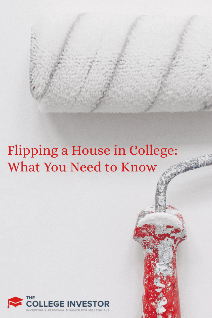 Flipping a House in College: What You Need to Know