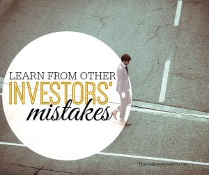 Learn from other investors' mistakes and avoid making such mistakes. This will help you find investing success in a shorter period of time.