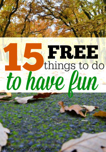 It seems like every day we are asked to spend money on something and there's hardly any left over for fun. Here are 15 free things to do to have fun.