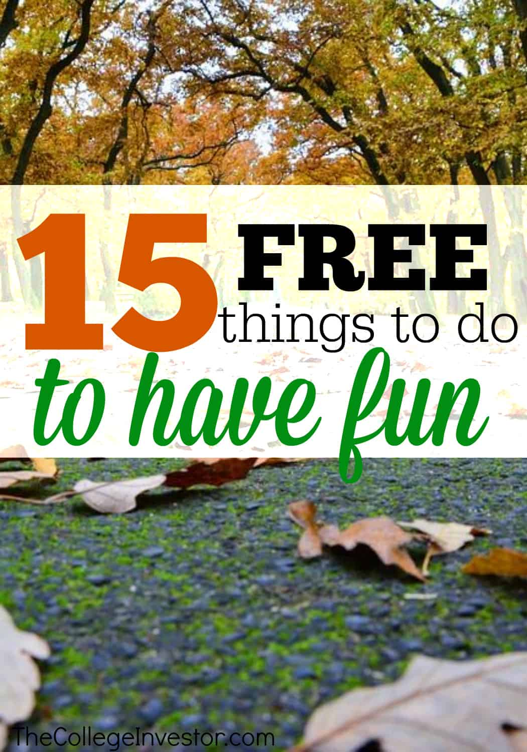 15 Totally Free Things to Do to Have Fun | The College Investor