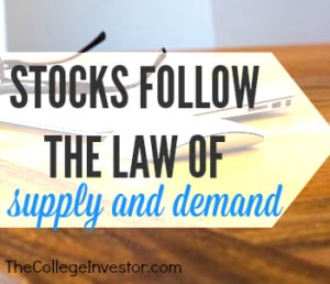 stocks follow the law of supply and demand