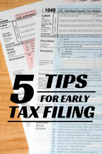 Early Tax Filing Tips