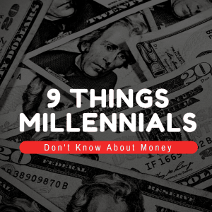 Millennials Don't Know About Money