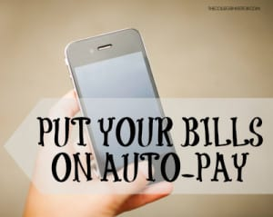 put your bills on auto pay