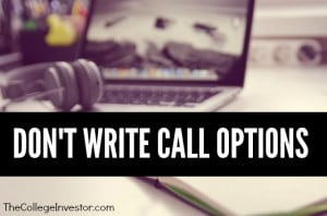Don't Write Call Options