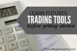 Learn Futures Trading Tools Before Getting Started