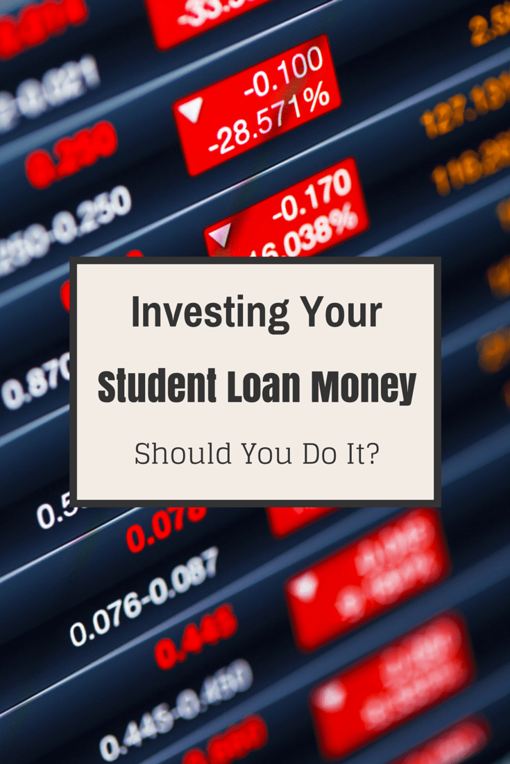 Investing Your Student Loans