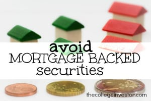 avoid mortgage backed securities